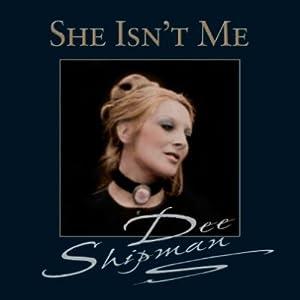 She Isn't Me
