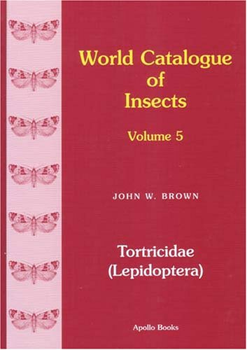 World Catalogue of Insects: Tortricidae Lepidoptera