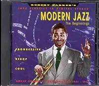 Modern Jazz the Beginnings