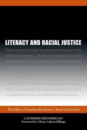 Download Literacy and Racial Justice: The Politics of Learning After Brown V. Board of Education 080932525X