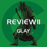 【Amazon.co.jp限定】REVIEW II ~BEST OF GLAY~[4CD+Blu-ray](デカジャケット4枚セット付) 画像