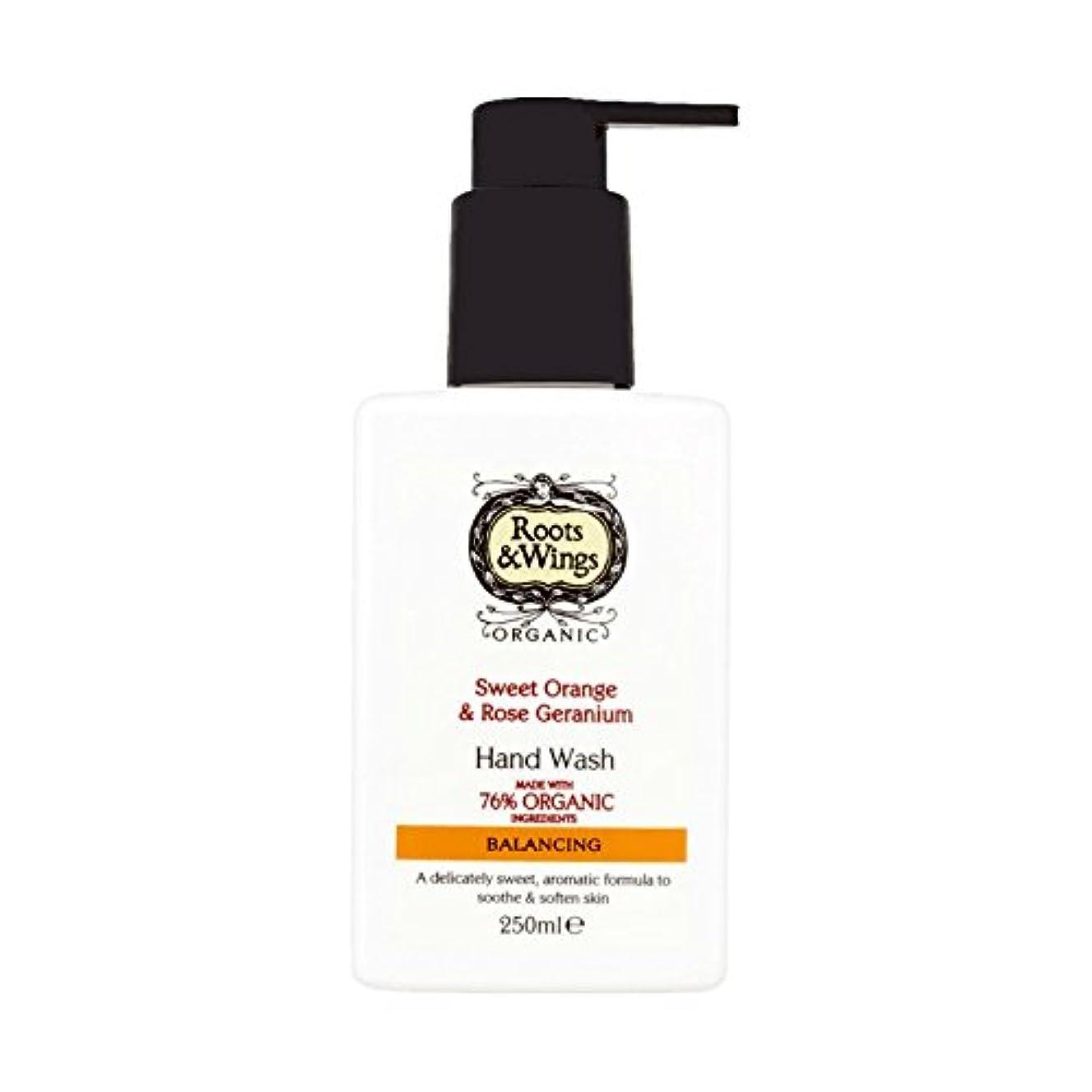 分割転用アルコールRoots & Wings Hand Wash Sweet Orange & Rose Geranium 250ml (Pack of 6) - ルーツ&翼手洗いスイートオレンジ&ゼラニウム250ミリリットルをバラ (x6...