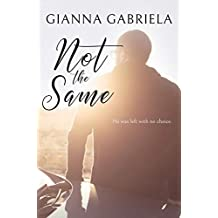 Not the Same (Not Alone Novellas Book 2)