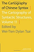 The Cartography of Chinese Syntax: The Cartography of Syntactic Structures (Oxford Studies in Comparative Syntax)
