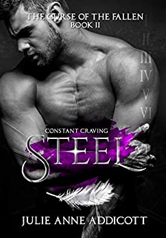 Steel: Constant Craving (The Curse of the Fallen Book 2) by [Addicott, Julie Anne]