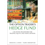 Option Trader's Hedge Fund: A Business Framework for Trading Equity and Index Options (Paperback)