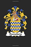 Danneberg: Danneberg Coat of Arms and Family Crest Notebook Journal (6 x 9 - 100 pages)