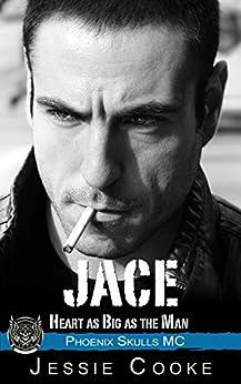 JACE: Phoenix Skulls Motorcycle Club (Skulls MC Romance Book 23) by [Cooke, Jessie, Cooke, J. S.]
