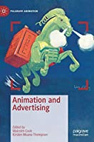 Animation and Advertising (Palgrave Animation)