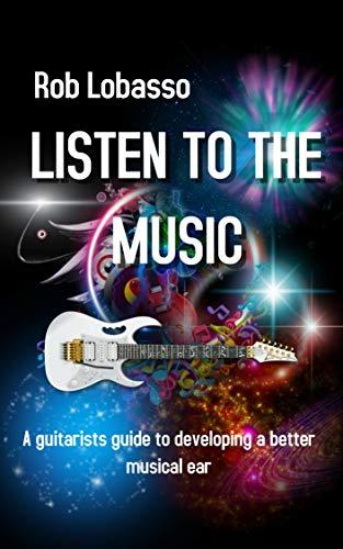 Alien Guitar Secrets- Listen to the Music Book