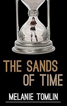[Tomlin, Melanie]のThe Sands of Time (Angel Series Spin-Off Book 1) (English Edition)