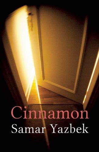 Cinnamon [ペーパーバック] / Samar Yazbek (著); Emily Danby (翻訳); Haus Pub (刊)