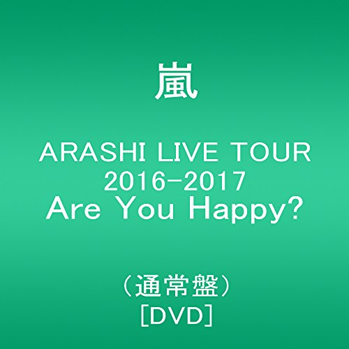 ARASHI LIVE TOUR 2016-2017 Are You Happy?