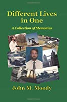 Different Lives in One: A Collection of Memories