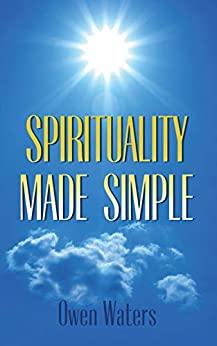 Spirituality Made Simple by [Waters, Owen]