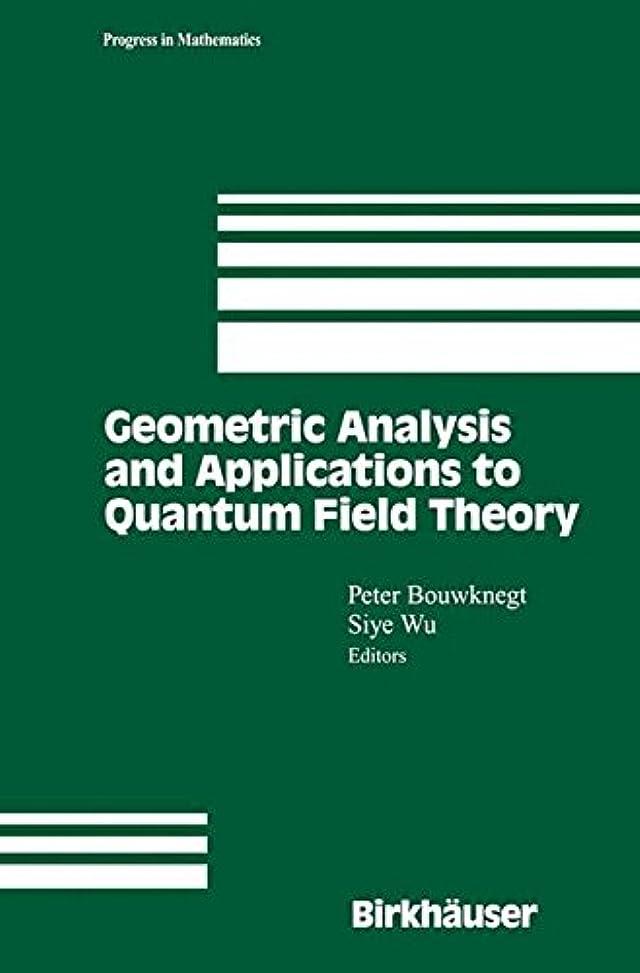 もう一度世界に死んだガイダンスGeometric Analysis and Applications to Quantum Field Theory (Progress in Mathematics)