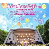 Live Love Life 2013 at 日比谷野音〜美里祭り 春のハッピーアワー〜