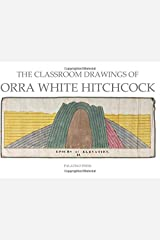 The Classroom Drawings of Orra White Hitchcock ペーパーバック