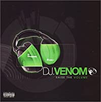 RAISE THE VOLUME by DJ Venom (2002-07-30)