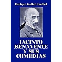 Jacinto Benavente y sus comedias (Temas literarios nº 8) (Spanish Edition)