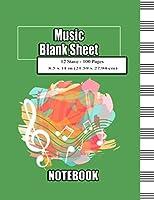music blank sheet notebook: Green Cover, Music Manuscript Paper, Music Writing Notebook For School, Music Notebook