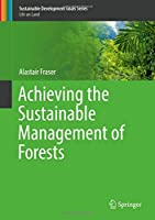 Achieving the Sustainable Management of Forests (Sustainable Development Goals Series)