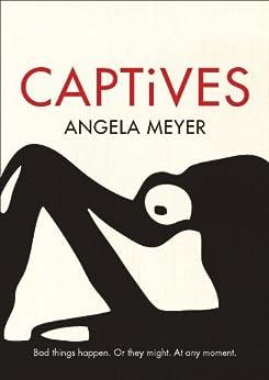 Captives by [Meyer, Angela]