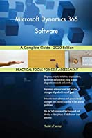 Microsoft Dynamics 365 Software A Complete Guide - 2020 Edition