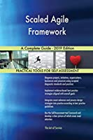 Scaled Agile Framework A Complete Guide - 2019 Edition