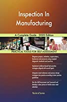 Inspection In Manufacturing A Complete Guide - 2020 Edition