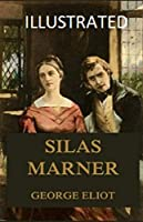 Silas Marner Illustrated