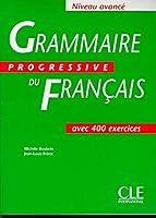 Grammaire Progressive Du Francais: Niveau Avance