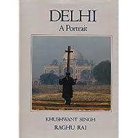 Delhi: A Portrait