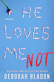 He Loves Me Not (The Hawthornes of New York Book 1)