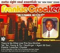 Frankie Crocker: Do It Frankie Do It to It