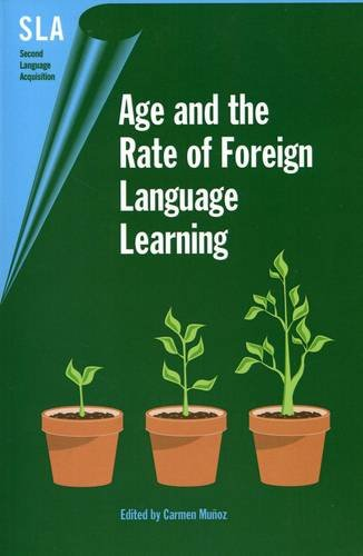 Age And the Rate of Foreign Language Learning (Second Language Acquisition)の詳細を見る