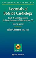 Essentials of Bedside Cardiology: A complete Course in Heart Sounds and Murmurs on CD (Contemporary Cardiology)