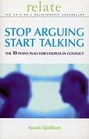 Relate Stop Arguing, Start Talking