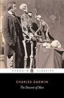 The Descent of Man (Penguin Classics) by Charles Darwin(2004-06-29)