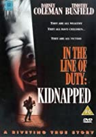 Kidnapped: In the Line of Duty [DVD] [Import]
