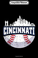 Composition Notebook: Cincinnati Baseball Skyline Ohio Baseball Player Gift  Journal/Notebook Blank Lined Ruled 6x9 100 Pages