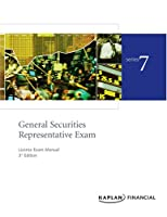 Series 7 License Exam Manual (General Securities Representative Exam License Exam Manua-(Series 7))