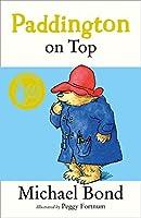 Paddington on Top by Michael Bond; Peggy Fortnum(1999-04-06)
