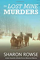 The Lost Mine Murders: A John Granville & Emily Turner Historical Mystery