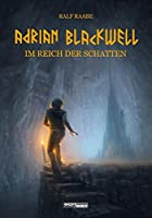 ADRIAN BLACKWELL: Im Reich der Schatten