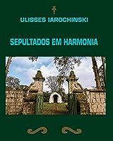 Sepultados em Harmonia