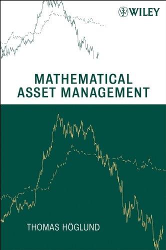 Download Mathematical Asset Management 0470232870