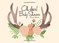 Oh Deer! Baby Shower Guest Book: Gender Neutral Advice for Parents and Gift Log