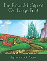 The Emerald City of Oz: Large Print