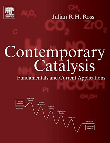 Download Contemporary Catalysis: Fundamentals and Current Applications 0444634746